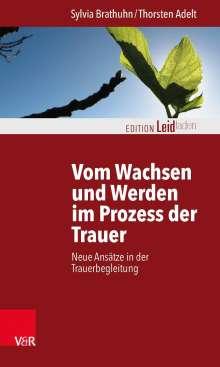 Sylvia Brathuhn: Vom Wachsen und Werden im Prozess der Trauer, Buch
