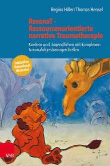 Regina Hiller: ResonaT - Ressourcenorientierte narrative Traumatherapie, Buch