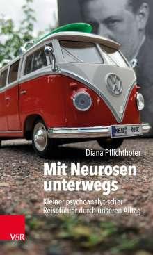 Diana Pflichthofer: Mit Neurosen unterwegs, Buch