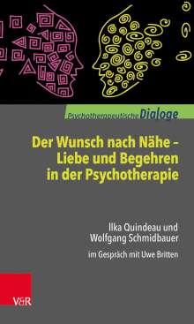 Wolfgang Schmidbauer: Der Wunsch nach Nähe - Liebe und Begehren in der Psychotherapie, Buch