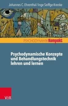 Johannes C. Ehrenthal: Psychodynamische Konzepte und Behandlungstechnik lehren und lernen, Buch