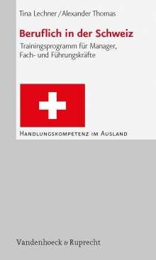 Tina Lechner: Beruflich in der Schweiz, Buch