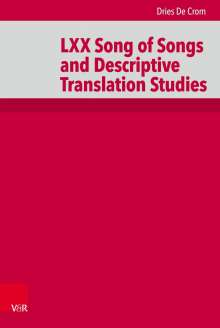 Dries De Crom: LXX Song of Songs and Descriptive Translation Studies, Buch
