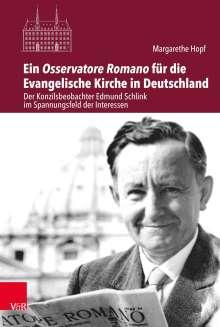 Margarethe Hopf: Ein Osservatore Romano für die Evangelische Kirche in Deutschland, Buch