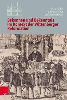 Bekennen und Bekenntnis im Kontext der Wittenberger Reformation, Buch