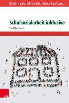 Melanie Fabel-Lamla: Schulsozialarbeit inklusive, Buch