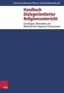 Christine Lehmann: Handbuch Dialogorientierter Religionsunterricht, Buch