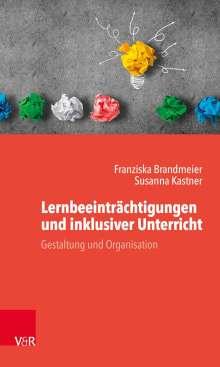 Franziska Brandmeier: Lernbeeinträchtigungen und inklusiver Unterricht, Buch