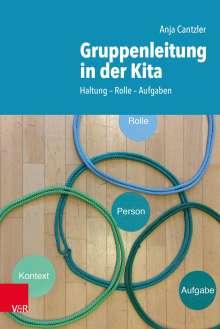 Anja Cantzler: Gruppenleitung in der Kita, Buch