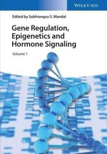 Gene Regulation, Epigenetics and Hormone Signaling, Buch