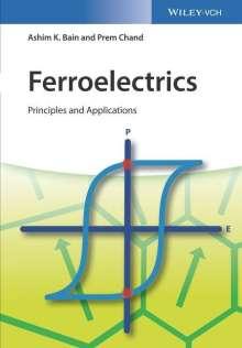 Ashim Kumar Bain: Ferroelectrics, Buch