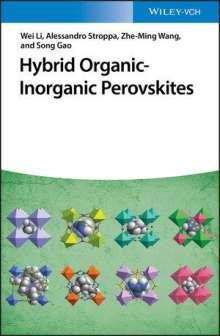 Wei Li: Hybrid Organic-Inorganic Perovskites, Buch