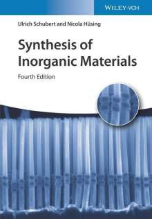 Ulrich Schubert: Synthesis of Inorganic Materials, Buch