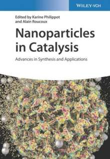 Nanoparticles in Catalysis, Buch