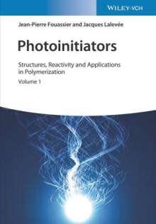 Jean-Pierre Fouassier: Photoinitiators, Buch