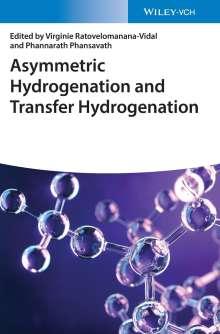 Asymmetric Hydrogenation and Transfer Hydrogenation, Buch