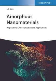 Lin Guo: Amorphous Nanomaterials, Buch