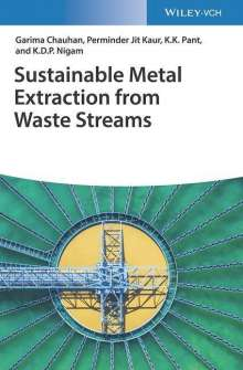 Garima Chauhan: Sustainable Metal Extraction from Waste Streams, Buch