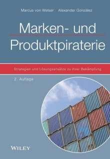 Marcus von Welser: Marken- und Produktpiraterie, Buch
