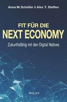 Anne M. Schüller: Fit für die Next Economy, Buch