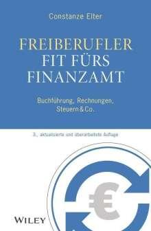 Constanze Elter: Freiberufler: Fit fürs Finanzamt, Buch