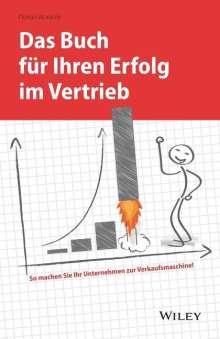 Florian Woracek: Das Buch für Ihren Erfolg im Vertrieb, Buch