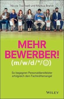 Nicole Truchseß: Mehr Bewerber!, Buch