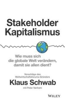 Klaus Schwab: Stakeholder-Kapitalismus, Buch