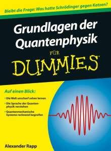 Alexander Rapp: Grundlagen der Quantenphysik für Dummies, Buch