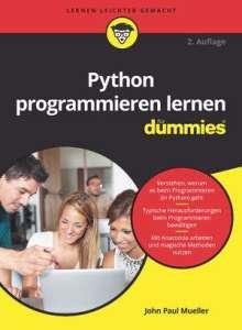John Paul Mueller: Python programmieren lernen für Dummies, Buch