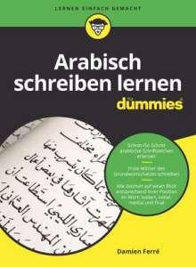 Damien Ferré: Arabisch schreiben lernen für Dummies, Buch