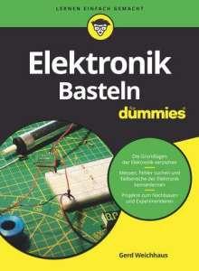 Gerd Weichhaus: Elektronik-Basteln für Dummies, Buch