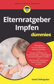 Daniel Tiefengraber: Elternratgeber Impfen für Dummies, Buch