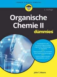 John T. Moore: Organische Chemie II für Dummies, Buch
