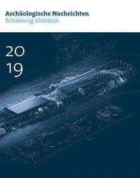 Archäologische Nachrichten aus Schleswig-Holstein 2019, Buch