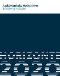 Archäologische Nachrichten aus Schleswig-Holstein 2020, Buch