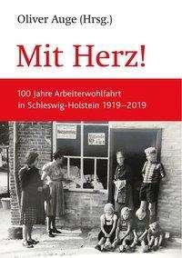 Oliver Auge: Mit Herz!, Buch