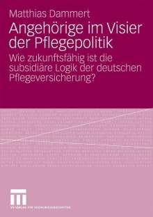 Matthias Dammert: Angehörige im Visier der Pflegepolitik, Buch