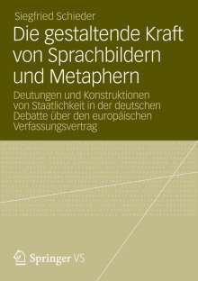 Siegfried Schieder: Die gestaltende Kraft von Sprachbildern und Metaphern, Buch