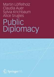 Martin Löffelholz: Public Diplomacy, Buch