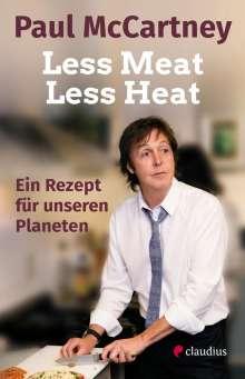 Paul McCartney: Less Meat, Less Heat - Ein Rezept für unseren Planeten, Buch