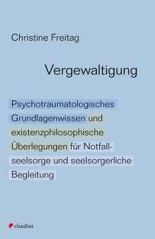 Christine Freitag: Vergewaltigung, Buch