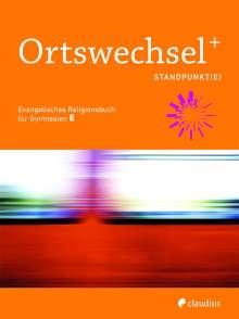 Ortswechsel PLUS 8 - Standpunkt(e), Buch
