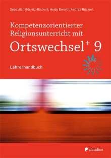 Heide Ewerth: Kompetenzorientierter Religionsunterricht mit OrtswechselPLUS 9, Buch