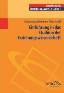 Simone Austermann: Einführung in das Studium der Erziehungswissenschaft, Buch