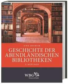 Uwe Jochum: Geschichte der abendländischen Bibliotheken, Buch