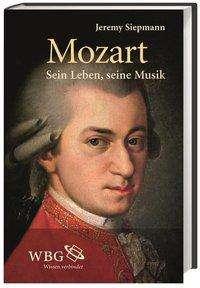 Jeremy Siepmann: Mozart, Buch