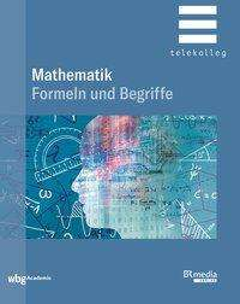 Josef Dillinger: Mathematik - Formeln und Begriffe, Buch