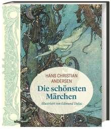 Hans Christian Andersen: Hans Christian Andersen: Die schönsten Märchen, Buch
