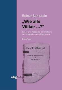 Reiner Bernstein: Wie alle Völker ...?, Buch